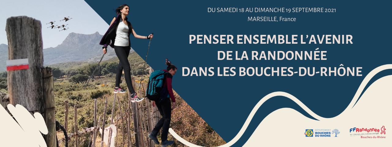 PENSER ensemble l'avenir de la Randonnée dans les Bouches du Rhône, lors du colloque